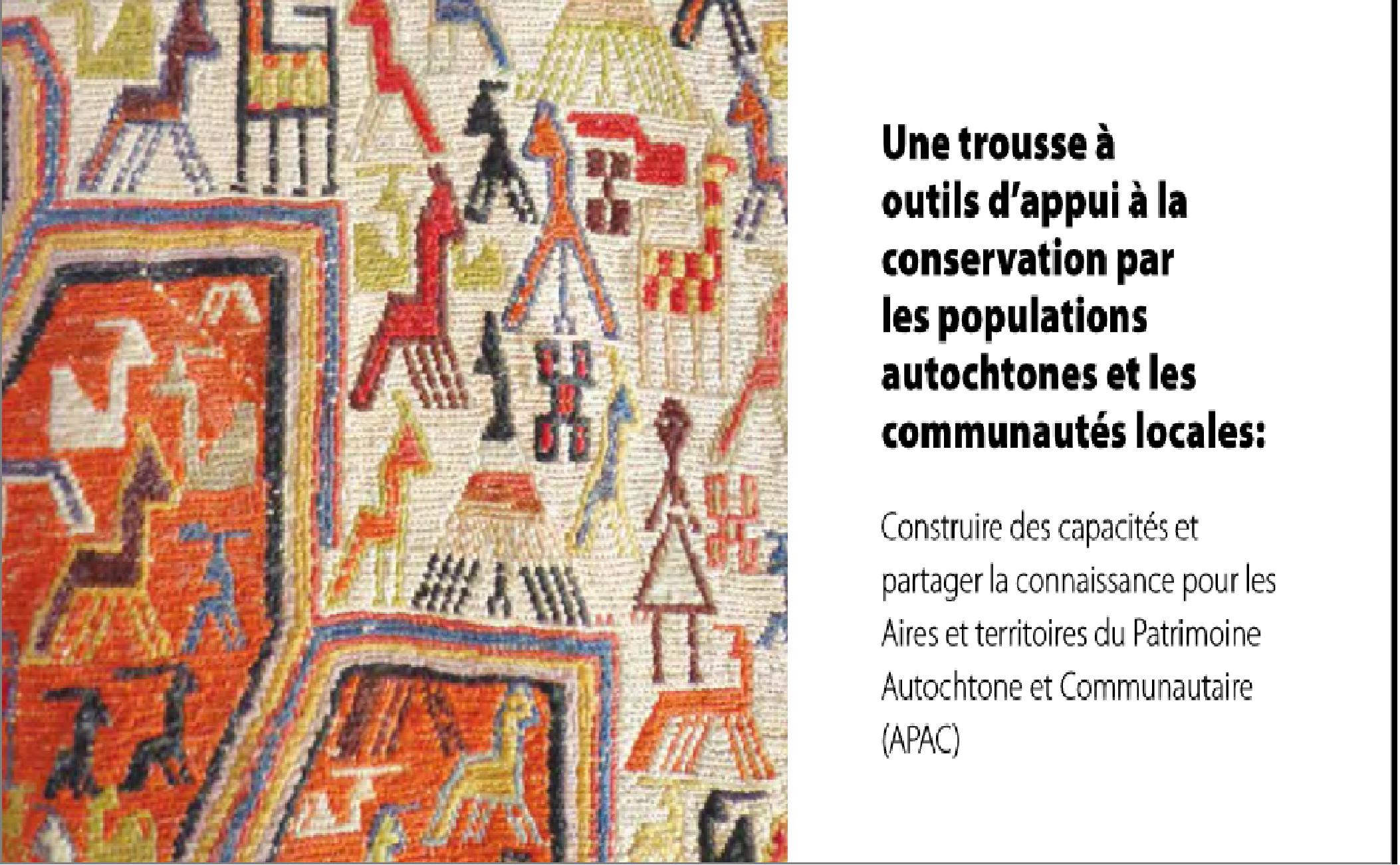 Une trousse à outils d'appui à la conservation par les populations autochtones et les communautés locales (French version of ICCA Toolkit)