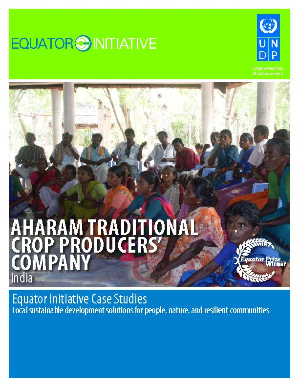 AHARAM TRADITIONAL CROP PRODUCERS COMPANY