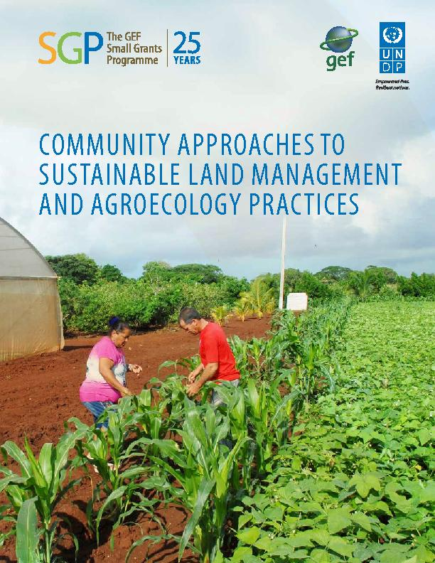Community Approaches to Sustainable Land Management and Agroecology Practices