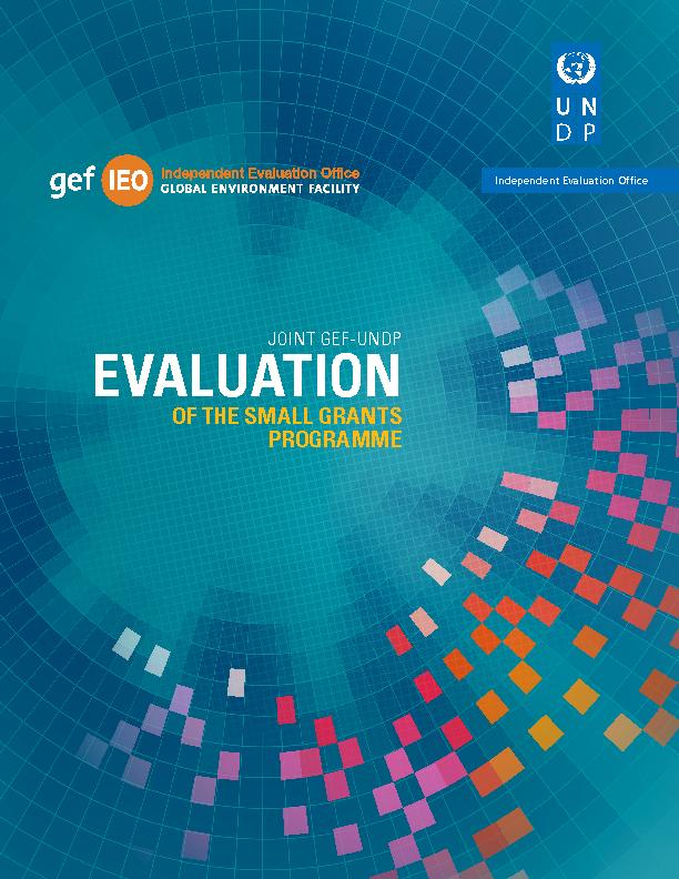 Fifth Joint Evaluation GEF-UNDP of the Small Grants Programme - Full Report 2015