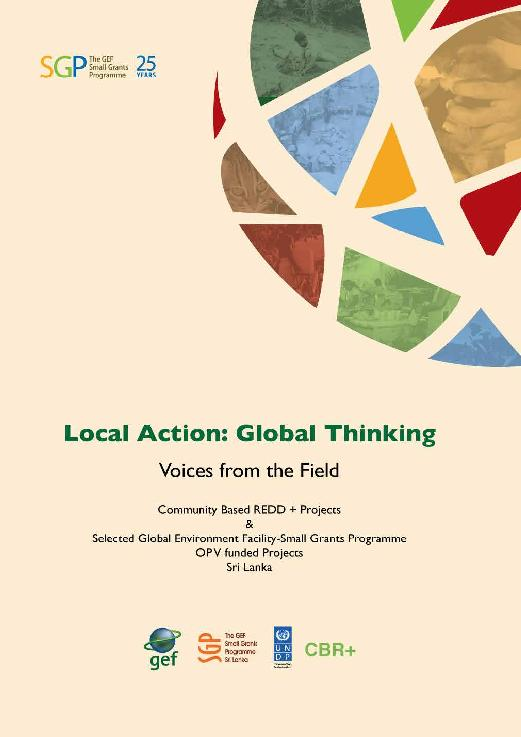 Local action global thinking, voices from the field (SGP Sri Lanka)