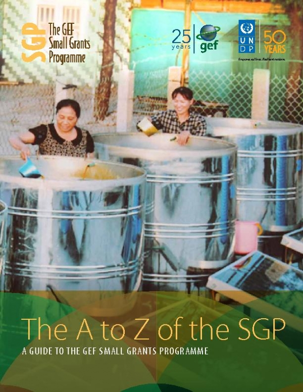 The A to Z of SGP, A guide to the Small Grants Programme