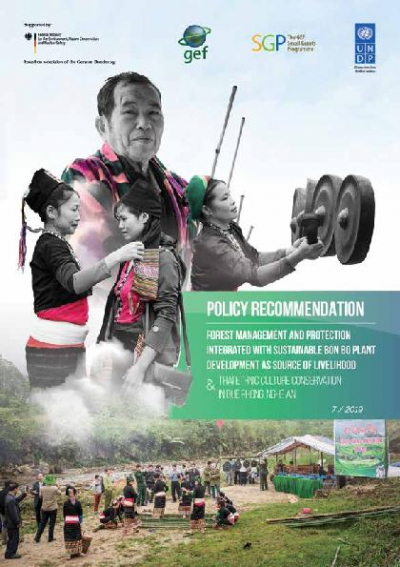 Policy Recommendations: Forest management and protection integrated with sustainable bon bo plant development as source of livelihood and thai ethnic culture conservation in Que phong district, Nghe an province.
