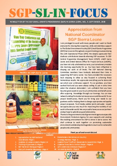 NEWSLETTER OF THE GEF SMALL GRANTS PROGRAMME (SGP) IN SIERRA LEONE, VOL. 3. SEPTEMBER, 2019